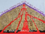 340 - The Denigration of the Bedrock people